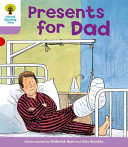Oxford Reading Tree: Stage 1+: More First Sentences A: Presents for Dad
