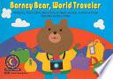Barney Bear, World Traveler