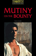 Mutiny on the Bounty (Oxford Bookworms Library)