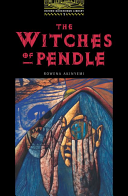 The Witches of Pendle (Oxford Bookworms Library)