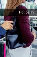 Police TV: Narrative (Oxford Bookworms Starters)