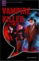 Vampire Killer: Comic-strip (Oxford Bookworms Starters)
