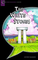 The White Stones: Interactive (Oxford Bookworms Starters)