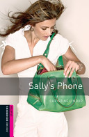 Sally's Phone: 250 Headwords (Oxford Bookworms Library, Starter)