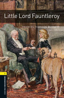 Little Lord Fauntleroy (Oxford Bookworms Library: Stage 1)