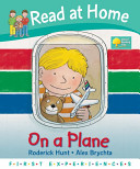 Read at Home: First Experiences: on a Plane (Read at Home First Experiences)