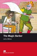 The Magic Barber: Starter (Macmillan Readers)