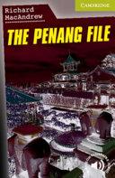 The Penang File Starter/Beginner (Cambridge English Readers)