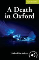 A Death in Oxford Starter/Beginner (Cambridge English Readers)