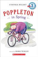 Poppleton in Spring: Level 3 (Scholastic Reader: Level 3 (Pb))