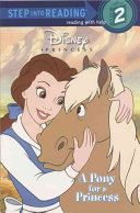 A Pony for a Princess (Disney Princess) (Step into Reading)