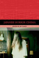 Japanese Horror Cinema (Traditions in World Cinema)