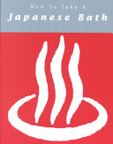 How to Take a Japanese Bath (Zzz)