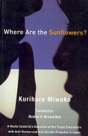 Where Are the Sunflowers?: A Media Celebrity's Depiction of Her Tragic Encounters With Anti-Korean and Anti-Buraku Prejudice in Japan