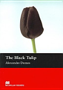 The Black Tulip: Beginner (Macmillan Readers)