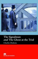 The Signalman and Ghost at Trial (Macmillan Reader's Beginner Level)