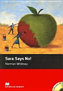 Sara Says No!: Starter (Macmillan Readers)