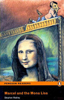 Marcel and the Mona Lisa: Easystarts (Penguin Readers Simplified Text)