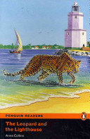 The Leopard and the Lighthouse: Easystarts (Penguin Readers Simplified Text)