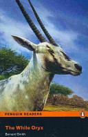 The White Oryx: Easystarts (Penguin Readers Simplified Text)