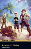 Pete and the Pirates: Easystarts (Penguin Readers Simplified Text)