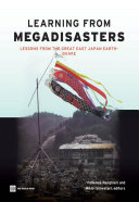 Learning from Megadisasters: Lessons from the Great East Japan Earthquake