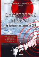 Catastrophe in Japan: The Earthquake and Tsunami of 2011