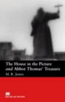 The House in the Picture and Abbot Thomas' Treasure. Beginner Level (Lernmaterialien)