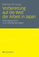 Vorbereitung Auf Die Welt Der Arbeit in Japan: Bildungssystem Und Bergangsfragen
