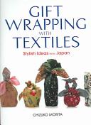英文版 ふろしきラッピング - Gift Wrapping with Textiles