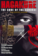 Hagakure: The Code of the Samurai (The Manga Edition)