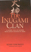 The Inugami clan―A gothic tale of murder from Japan's master of crime