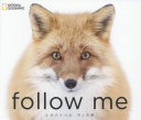 follow me ふゆのきつね  (NATIONAL GEOGRAPHIC)
